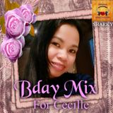 BDAY MIX FOR CECILLE