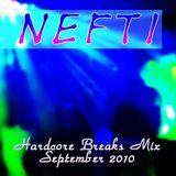 Nefti - Hardcore Breaks Mix September 2010