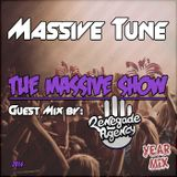 Massive Tune & Renegade Agency - The Massive Show Year Mix 2014