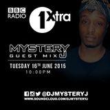 @DJMYSTERYJ - BBC RADIO @1Xtra Guest Mix 06/15