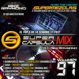 #SuperCapsulaMix - #Volumen97 - by @DjMikeRaymond