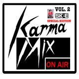 Karma Mix VOL. 2 SKEE/2 LIVE Radio Edition