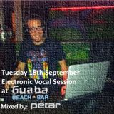 Tuesday 18th September Electronic Vocal Session at Guaba Beach Bar