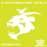 Deebuzz Sound 15 Year Anniversary 2015-08-22 - Deebuzz Aftershow
