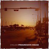 Chilled Progressive House Mix