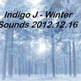 Indigo J - Winter Sounds 2012.12.16
