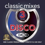 DMC Classic Mixes - Disco, Vol.3