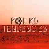 Exiled Tendencies 027 (with Mars Vertigo) 06.03.2019