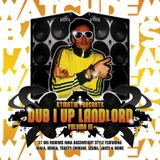 Dub I Up Landlord Vol. 3