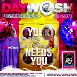 DISCOLICIOUS ( Daywash sample )