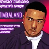 Throwback Thursdays - Timbaland Edition, Pt 1