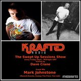 Dave Crane pres. Swept Up Sessions 50 - 19th May 2017 (Mark Johnstone Guest Mix)