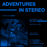ADVENTURES IN STEREO w/ RICH ONE (NASA CREW/ASIF)