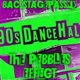 """90's Dancehall """"The Pebbles Effect"""" Part 2"""