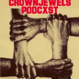 Crown Jewels Podcxst 8/1/18 Episode 3