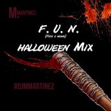 F.U.N (F**k U Negan) Halloween Mix
