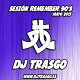 DJ TrAsGo Sesión Remember 90's cantaditas - www.djtrasgo.es