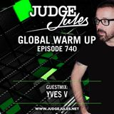JUDGE JULES PRESENTS THE GLOBAL WARM UP EPISODE 740