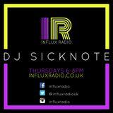 DJ SICKNOTE. #1 DJ  set on www.influxradio.co.uk