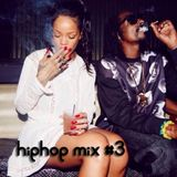 Hip hop mix #3