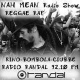 NAH MEAN Radio Show - RAP #01-0