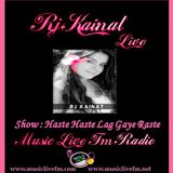 (MUSIC LIVE FM) HaSty HaSty LaG Gayaii Rasty With RJ KAINAT (08-01-2016)