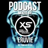 XS Production PODCAST #006 - Mixed By DJane Eruvie