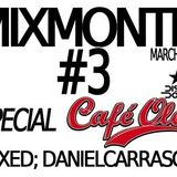 MixMonth#3 - DanielCarrasco @ Cafe Ole at DiscoDome [Moscow,Russia]