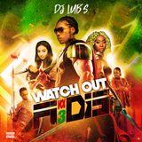 Watch Out Fi Dis Vol.3 ( By Dj Lub's )