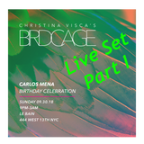 "Live at Birdcage Party Part 1: Carlos Mena ""Open to Close"" 6-hour set ;  September 30, 2018"