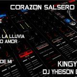 VOL 1 CORAZON SALSERO KINGYEELBEER LOS HERMANOS DELGADO DJ YHEISON EL MATATAN.