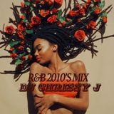 R&B 2010'S MIX DJ CHRISSY J