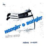 Hangin' & Bangin' @ No Fun Radio 12/15/17