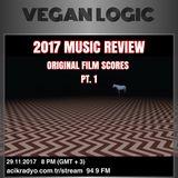 VEGAN LOGIC - 2017 ORIGINAL FILM SCORES - 29.11.2017