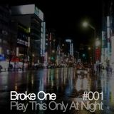 Play This Only At Night #001
