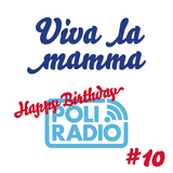 Viva la mamma - 19 dicembre 2015 - Episodio 10 (Happy Birthday POLI.RADIO)