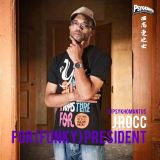 J Rocc For (Funky) President Edition