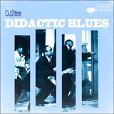 Didactic Blues