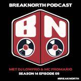 BreakNorth Podcast  - S14E09