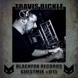 blackfox records guestmix #015 by Travis Bickle