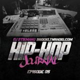 Hip Hop Journal Episode 5 w/ DJ Stikmand