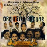 MY BEST OF ORCHESTRA BAOBAB By Edou