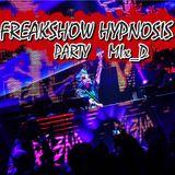FREAKSHOW HYPNOSIS PARTY MIX - DJ BL3ND ✗_D
