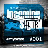 001# ELITIST presents INCOMING SIGNAL