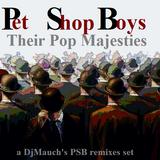 PET SHOP BOYS  Their Pop Majesties (a DjMauch's PSB remixes set)