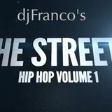 The STREETZ Vol.1  (djFranco)