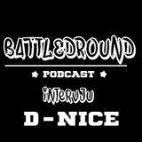 Battleground Podcast snackar med D-Nice