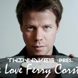 Twinwaves pres. We Love Ferry Corsten