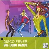 megamix 90' - disco fever 90s euro dance - beto deejay ™