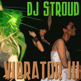 DJ Stroud - Vibrator III